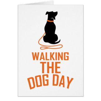 22nd February - Walking the Dog Day Card