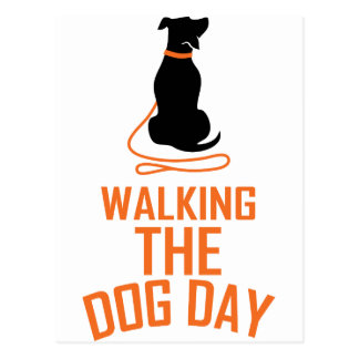 22nd February - Walking the Dog Day Postcard