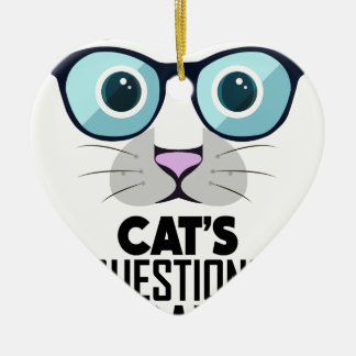 22nd January - Answer Your Cat's Questions Day Ceramic Ornament