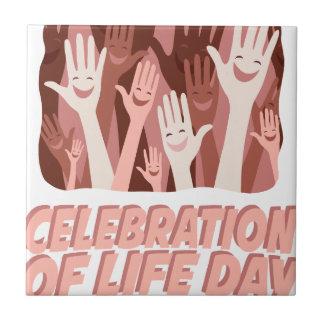 22nd January - Celebration Of Life Day Tile