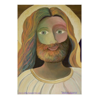 """23"""" x 32"""" Jesus is smiling because he loves you! Poster"""