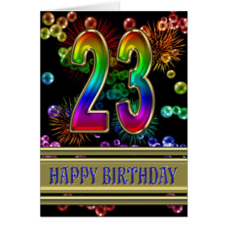 23rd Birthday with rainbow bubbles and fireworks Card