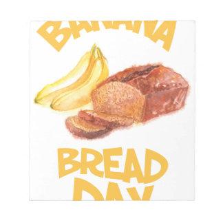 23rd February - Banana Bread Day Notepad