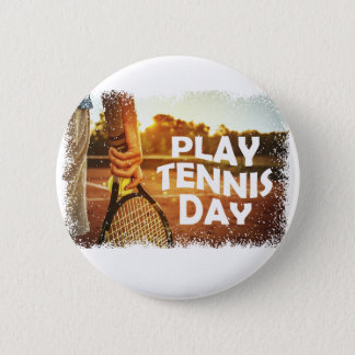 23rd February - Play Tennis Day 2 Inch Round Button