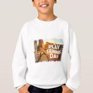 23rd February - Play Tennis Day Sweatshirt