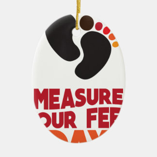 23rd January - Measure Your Feet Day Ceramic Oval Ornament