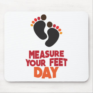 23rd January - Measure Your Feet Day Mouse Pad