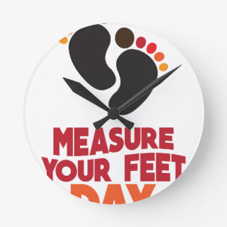 23rd January - Measure Your Feet Day Round Clock