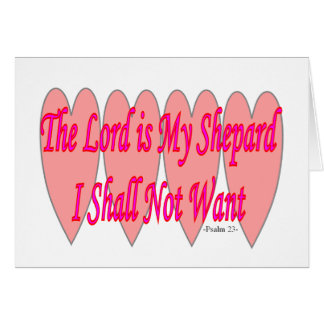 23rd Psalm--Pink Hearts--Gifts Card