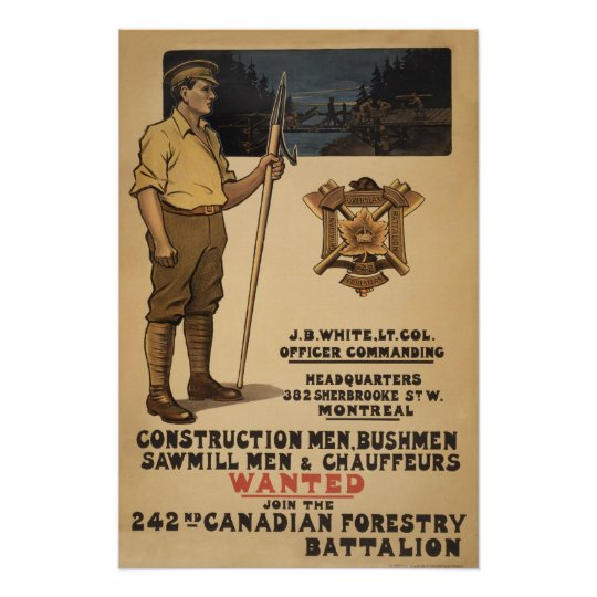 242nd Canadian Forestry Battalion1915 Poster