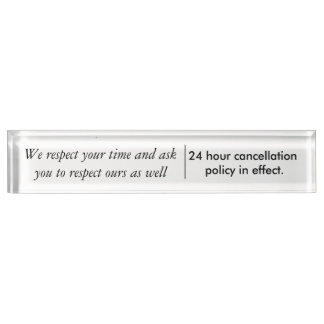 24 hour cancellation desk plate