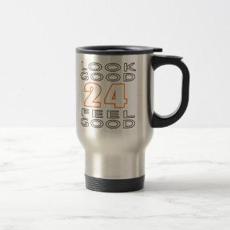 24 Look Good Feel Good Coffee Mug