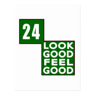 24 Look Good Feel Good Postcard