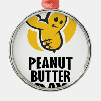 24th January - Peanut Butter Day Metal Ornament