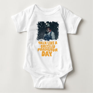 24th January - Talk Like A Grizzled Prospector Day Baby Bodysuit