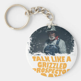 24th January - Talk Like A Grizzled Prospector Day Keychain