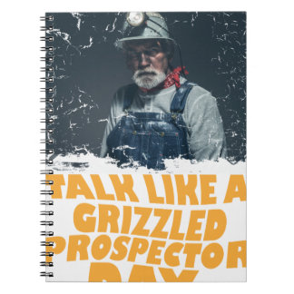 24th January - Talk Like A Grizzled Prospector Day Notebook