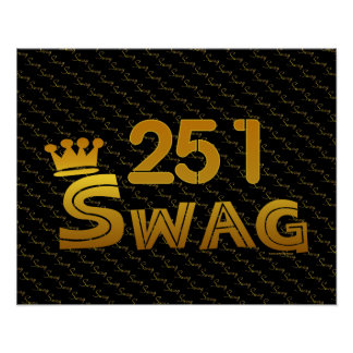 251 Area Code Swag Posters