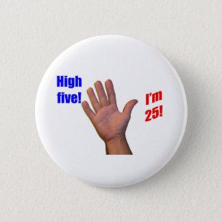 25 High Five! 2 Inch Round Button