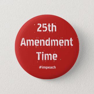 25th Amendment Time button
