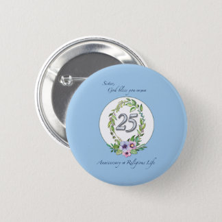 25th Anniversary of Catholic Nun Wreath and Silver 2 Inch Round Button