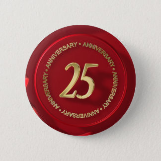 25th anniversary red wax seal 2 inch round button