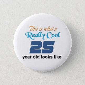 25th Birthday 2 Inch Round Button
