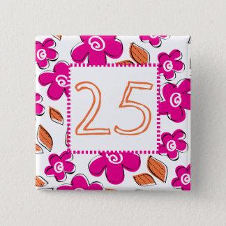 25th Birthday 2 Inch Square Button