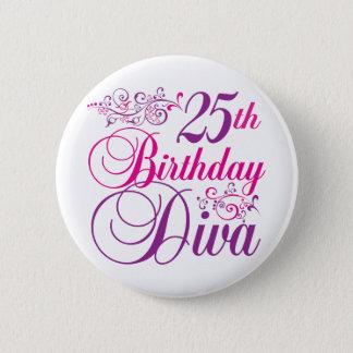 25th Birthday Diva 2 Inch Round Button