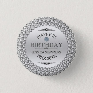 25th Birthday-Silver & White Diamonds Template 1 Inch Round Button