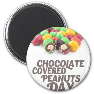 25th February - Chocolate-Covered Peanuts Day Magnet