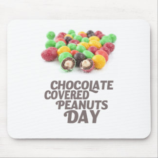 25th February - Chocolate-Covered Peanuts Day Mouse Pad