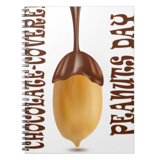 25th February - Chocolate-Covered Peanuts Day Notebooks