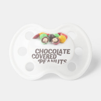 25th February - Chocolate-Covered Peanuts Day Pacifier