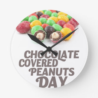 25th February - Chocolate-Covered Peanuts Day Round Clock