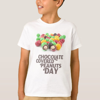 25th February - Chocolate-Covered Peanuts Day T-Shirt