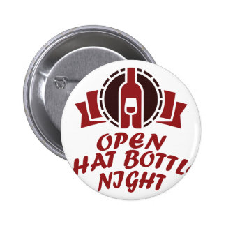 25th February - Open That Bottle Night 2 Inch Round Button