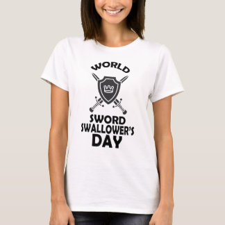 25th February - World Sword Swallower's Day T-Shirt