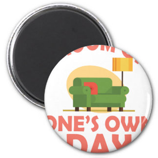 25th January - A Room Of One's Own Day Magnet