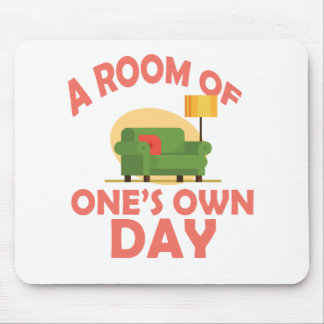 25th January - A Room Of One's Own Day Mouse Pad