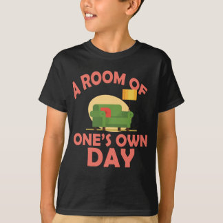 25th January - A Room Of One's Own Day T-Shirt