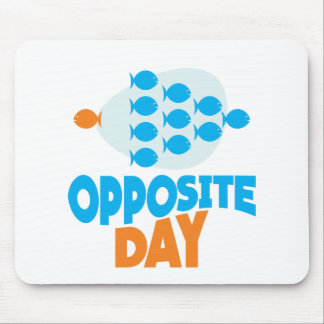 25th January - Opposite Day Mouse Pad