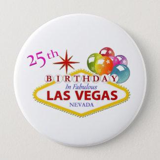 25th Las Vegas Birthday Huge, 4 Inch Round Button