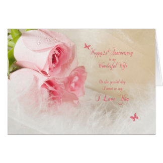 25th Wedding anniversary for wife with roses Card