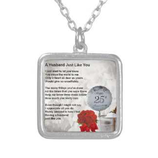 25th wedding husband poem silver plated necklace