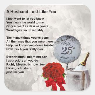 25th wedding husband poem square sticker