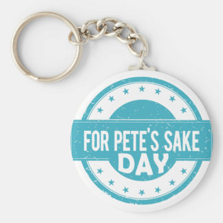 26th February - For Pete's Sake Day Basic Round Button Keychain