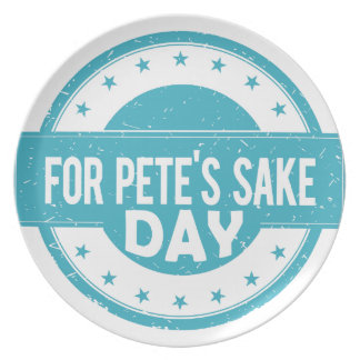26th February - For Pete's Sake Day Plate