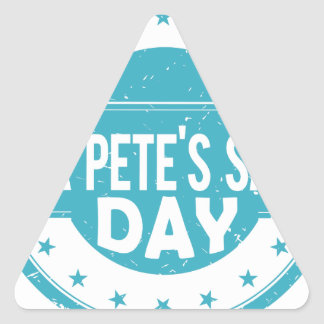 26th February - For Pete's Sake Day Triangle Sticker