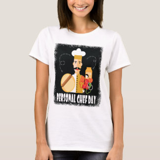 26th February - Personal Chef Day T-Shirt